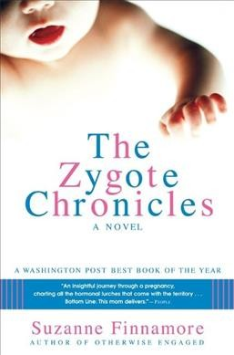 The Zygote Chronicles: A Novel cover