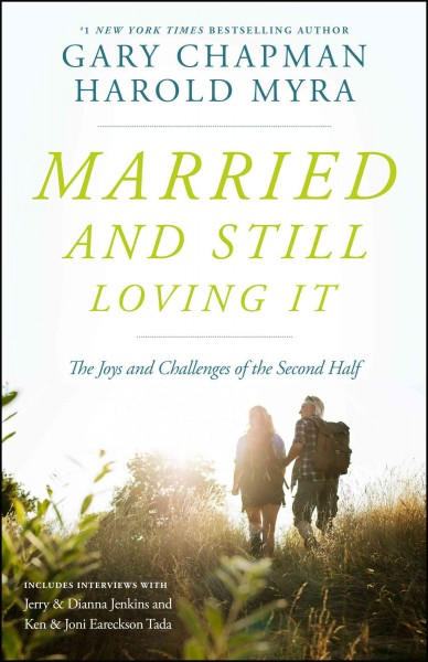 Married And Still Loving It: The Joys and Challenges of the Second Half cover