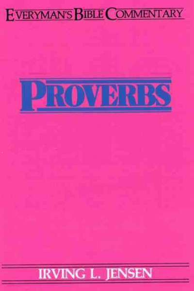 Proverbs- Everyman's Bible Commentary (Everyman's Bible Commentaries) cover