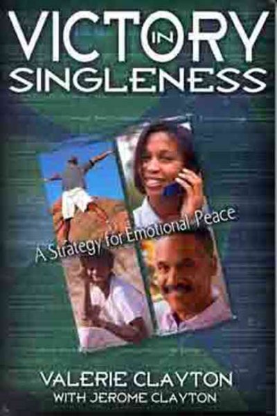 Victory in Singleness: A Strategy for Emotional Peace cover