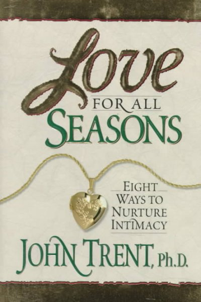 Love for All Seasons: Eight Ways to Nuture Intimacy cover