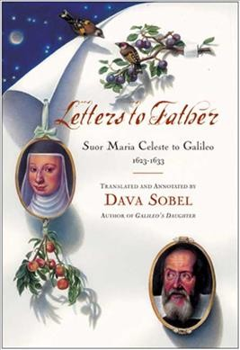 Letters to Father : Sister  Maria Celeste to Galileo, 1623-1633 cover