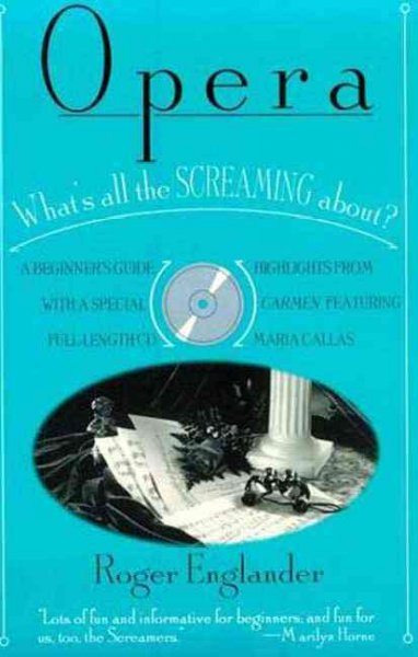 Opera: What's All the Screaming About? cover