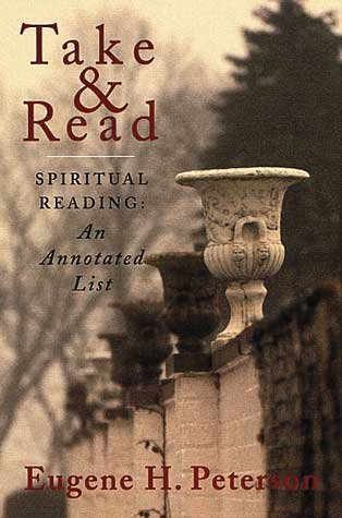 TAKE & READ Spiritual Reading: An Annotated List