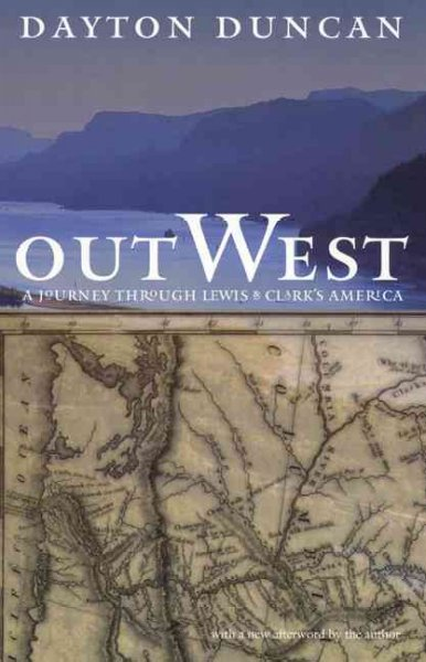 Out West: A Journey through Lewis and Clark's America cover