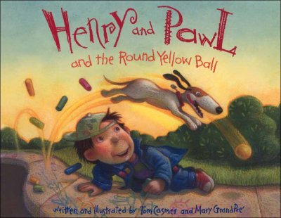 Henry and Pawl and the Round Yellow Ball cover
