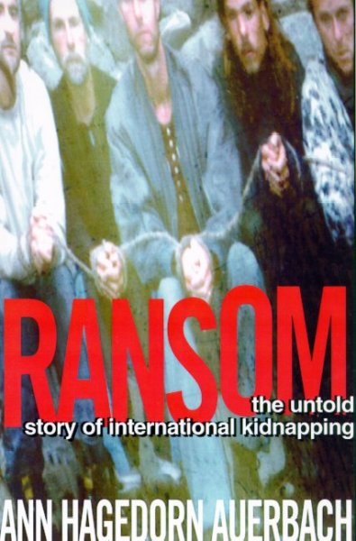 Ransom: The Untold Story of International Kidnapping cover