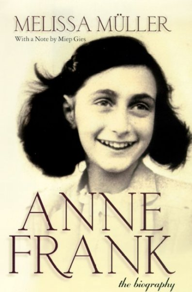 Anne Frank : The Biography cover