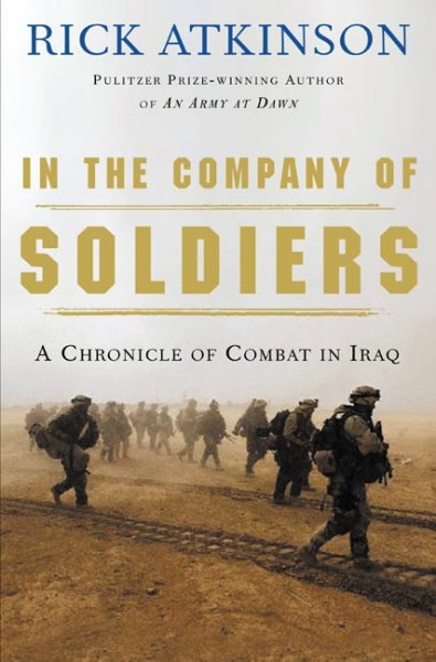 In the Company of Soldiers: A Chronicle of Combat cover