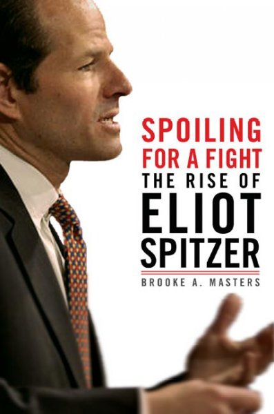 Spoiling for a Fight: The Rise of Eliot Spitzer cover