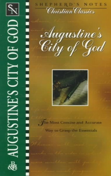 Shepherd's Notes: City of God (Shepherd's Notes Christian Classics) cover