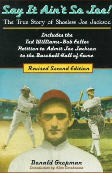 Say It Ain't So, Joe!: The True Story of Shoeless Joe Jackson cover