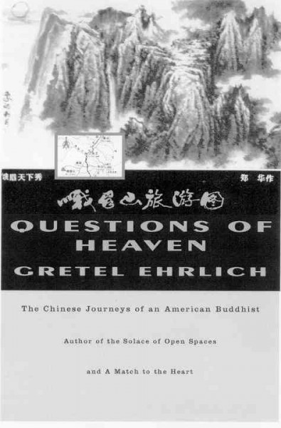 Questions of Heaven: The Chinese Journeys of an American Buddhist (Concord Library) cover
