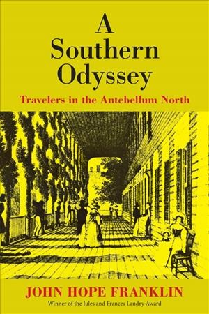 A Southern Odyssey: Travelers in the Antebellum North cover