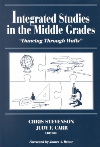 "Integrated Studies in the Middle Grades: ""Dancing Through Walls"" cover"
