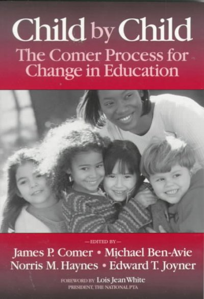 Child by Child: The Comer Process for Change in Education cover