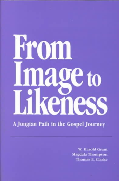 From Image to Likeness: A Jungian Path in the Gospel Journey cover