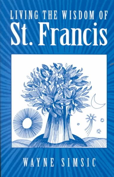 Living the Wisdom of St. Francis cover