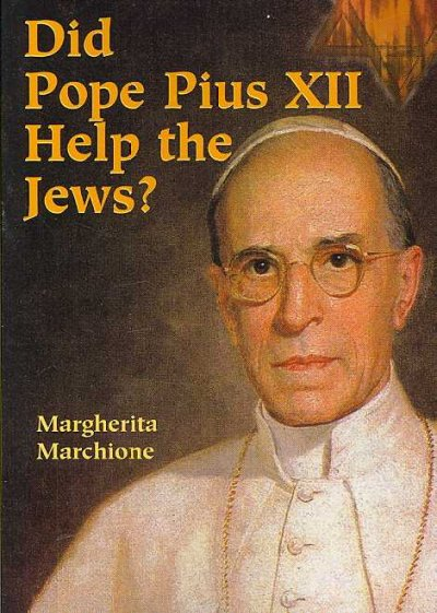 Did Pope Pius XII Help the Jews? cover