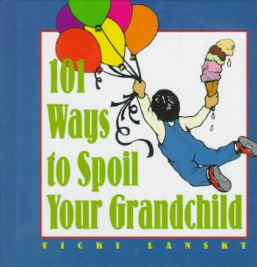 101 Ways to Spoil Your Grandchild cover