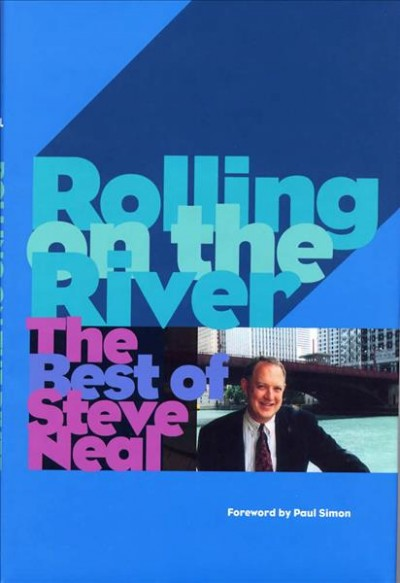 Rolling on the River: The Best of Steve Neal cover
