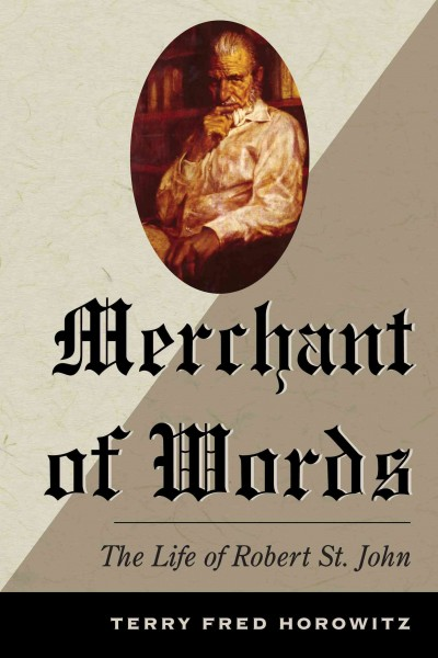 Merchant of Words: The Life of Robert St. John cover