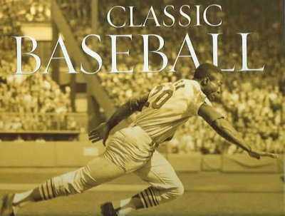 Classic Baseball: The Photographs of Walter Iooss Jr. cover