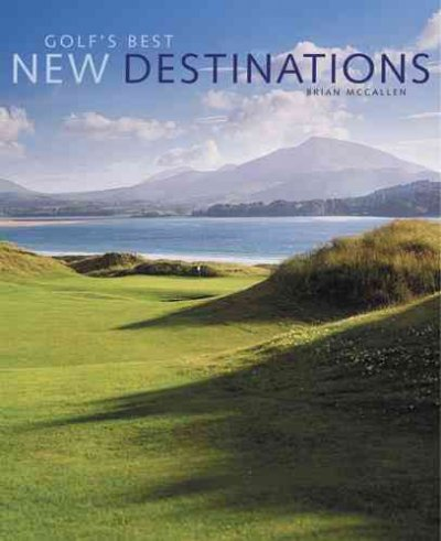 Golf's Best New Destinations cover