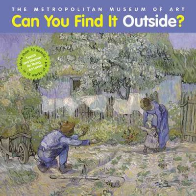 Can You Find It Outside?: Search and Discover for Young Art Lovers cover