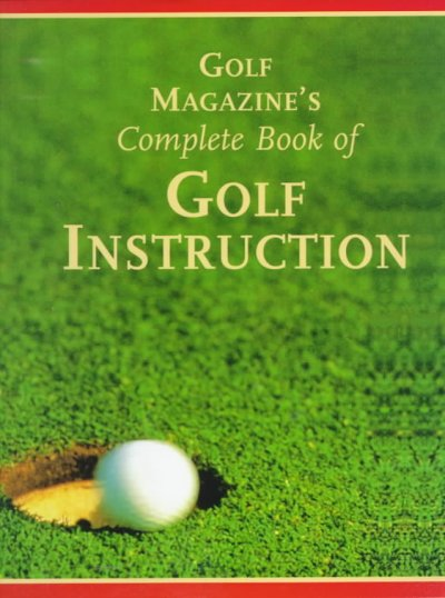 Golf Magazine's Complete Book of Golf Instruction cover