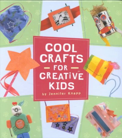 Cool Crafts for Creative Kids cover