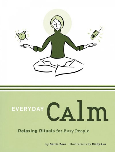 Everyday Calm: Relaxing Rituals for Busy People cover