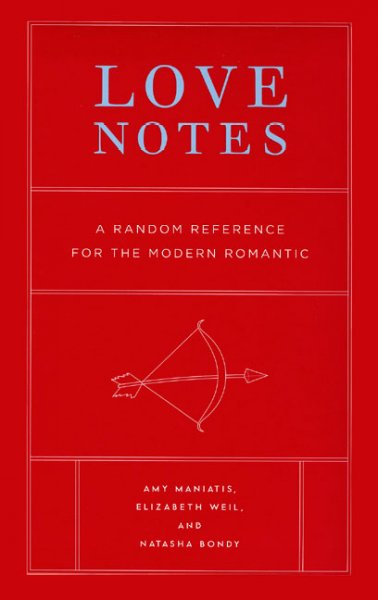 Love Notes: A Random Reference for the Modern Romantic cover