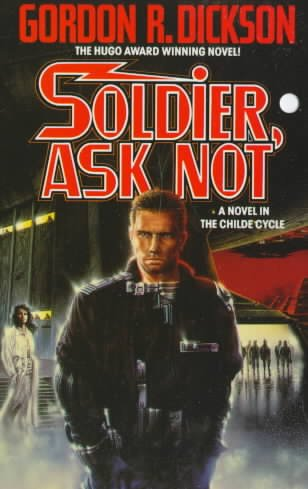 Soldier, Ask Not: A Novel in The Childe Cycle (Tor Science Fiction) cover