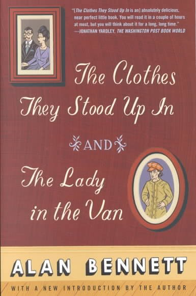 The Clothes They Stood Up In and The Lady in the Van