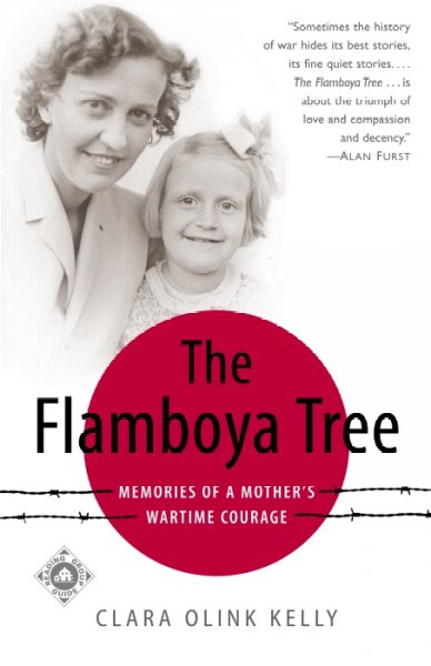 The Flamboya Tree: Memories of a Mother's Wartime Courage cover
