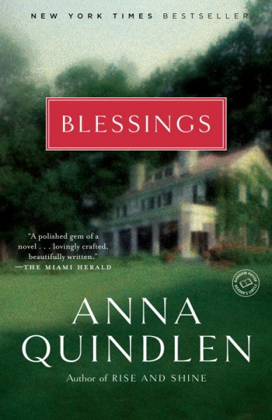 Blessings: A Novel (Random House Reader's Circle)