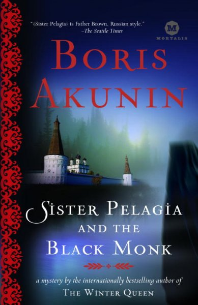 Sister Pelagia and the Black Monk: A Novel cover
