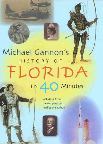 Michael Gannon's History of Florida in Forty Minutes cover