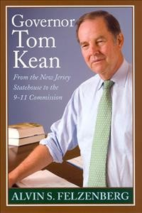 Governor Tom Kean: From the New Jersey Statehouse to the 911 Commission cover