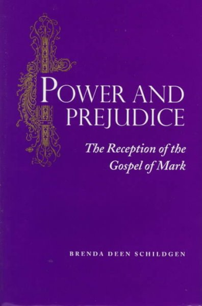 Power and Prejudice: The Reception of the Gospel of Mark cover