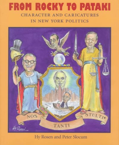 From Rocky To Pataki: Character and Caricatures in New York Politics cover