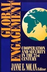 Global Engagement: Cooperation and Security in the 21st Century cover