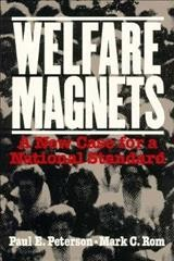 Welfare Magnets: A New Case for a National Standard cover