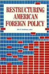 Restructuring American Foreign Policy cover