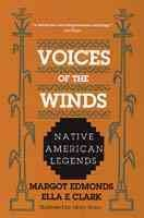 Voices of the Winds: Native American Legends