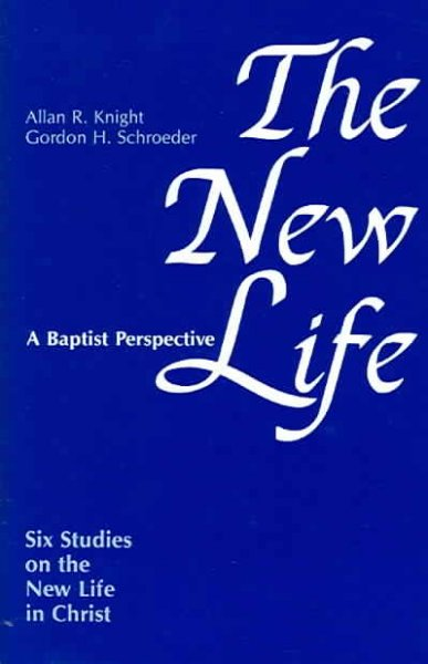 The New Life: Six Studies on the New Life in Christ cover