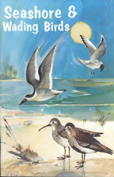 Seashore and Wading Birds of Florida cover