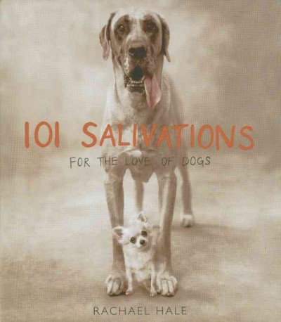 101 Salivations: For the Love of Dogs cover
