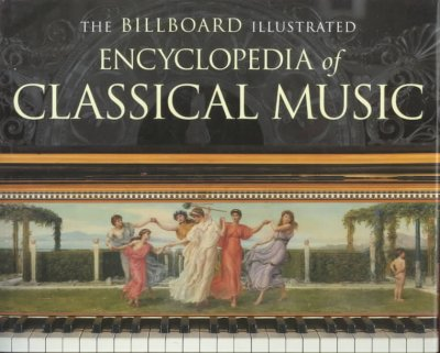 The Billboard Illustrated Encyclopedia of Classical Music cover